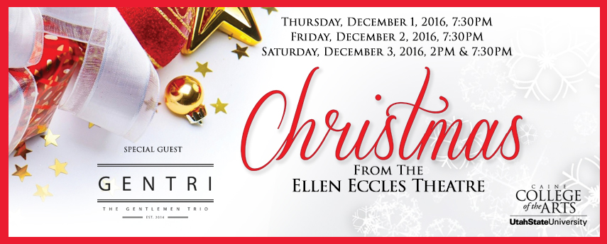 Christmas from the Ellen Eccles Theatre with GENTRI